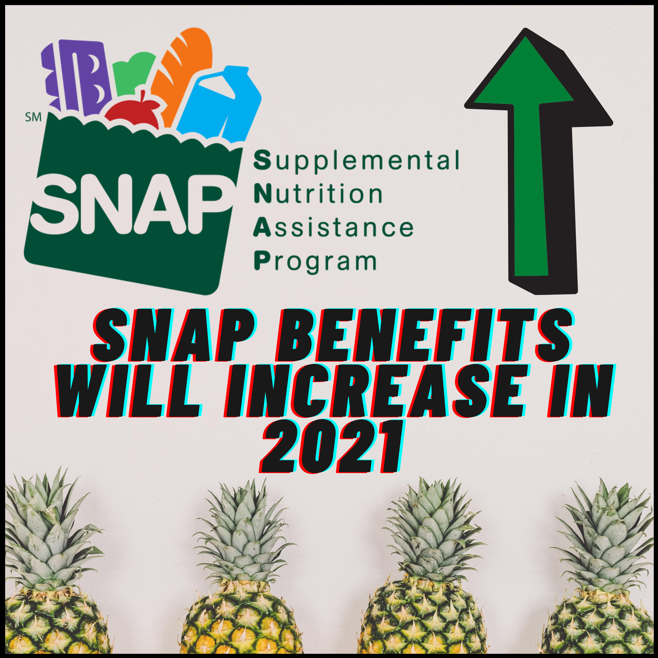 SNAP Benefits Increasing